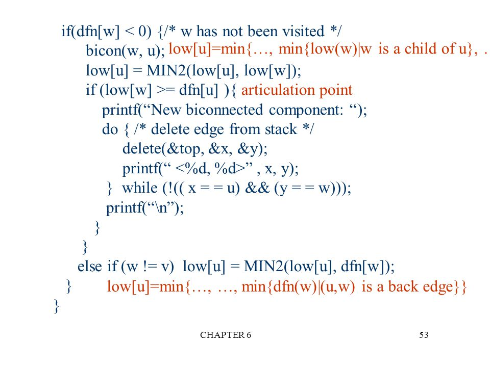 low[u]=min{…, min{low(w)|w is a child of u}, …}